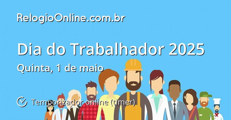 Dia do Trabalhador 2025